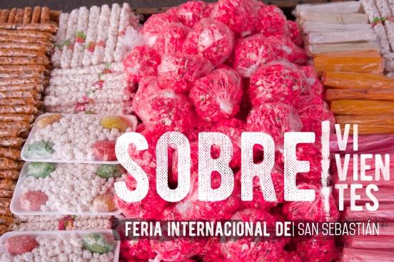 SOBRE|vivientes. Feria Internacional de San Sebastián 2017